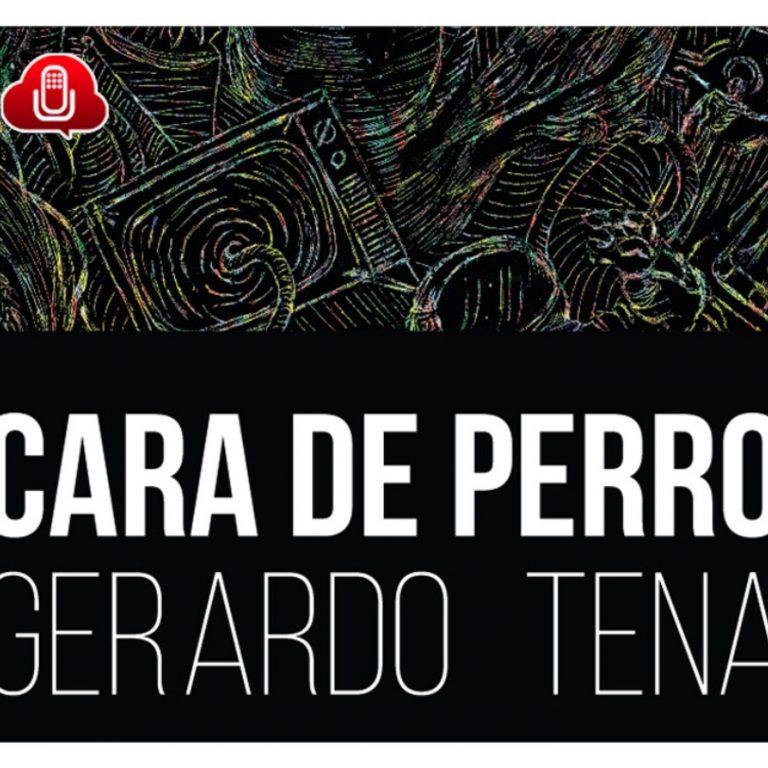 Teaser Cara de Perro de Gerardo Tena